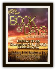 """Madera South High School Theatre opens """"Book of Days"""" Oct. 27"""